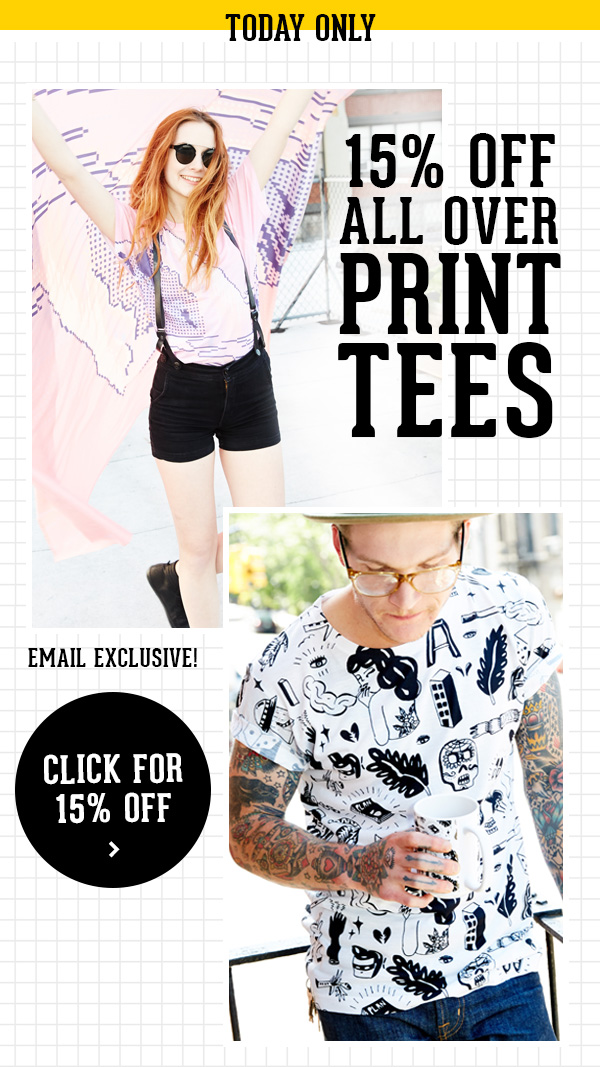 15% Off All Over Print Tees | Today Only