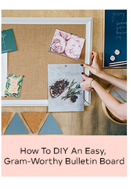 HOW TO DIY AN EASY GRAM-WORTHY BULLETIN BOARD